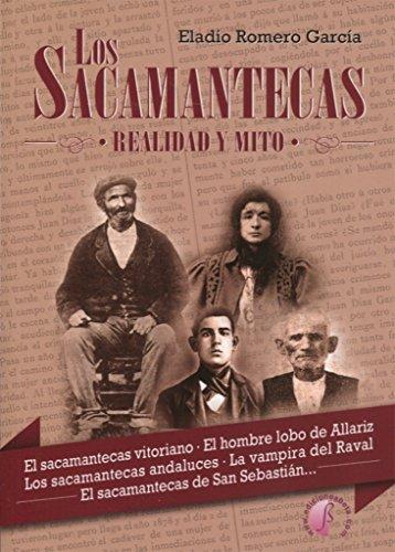 Los Sacamantecas. Realidad y mito (Ensayo) por Eladio García Romero