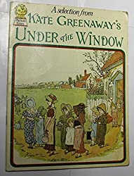 A Selection from Under The Window: Pictures & Rhymes for Children (Collins Picture Lions)