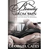 [ BEAUTY FROM PAIN ] BY Cates, Georgia ( AUTHOR )Feb-26-2013 ( Paperback )