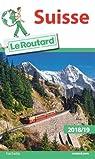 Guide du Routard Suisse 2018/19 par Collectif