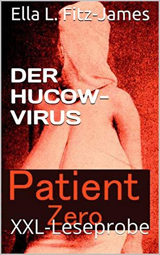 Der Hucow-Virus: XXL-Leseprobe