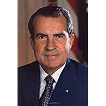 37th United States of America President Richard Nixon Journal: Take Notes, Write Down Memories in this 150 Page Lined Journal