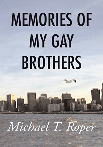 Memories of My Gay Brothers (English Edition)