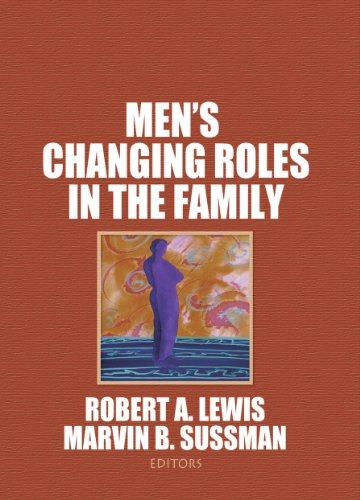 Men's Changing Roles in the Family por Robert A Lewis