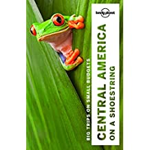 Central America on a Shoestring Guide (Country Regional Guides)
