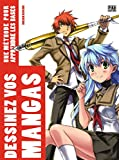 Lire le livre Dessinez vos mangas: Une gratuit
