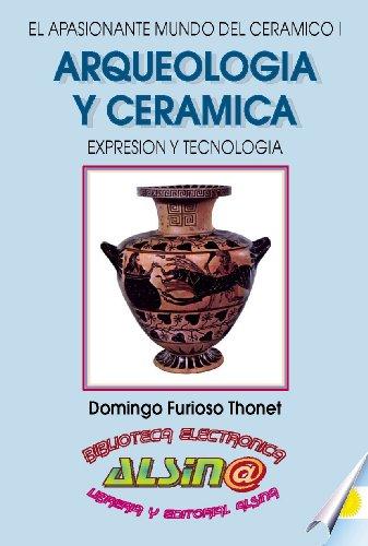 Arqueología y Cerámica por Domingo Furioso