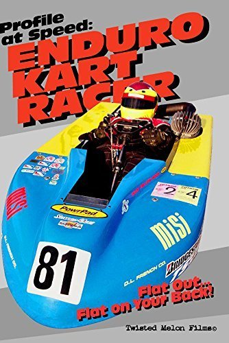 Profile at Speed: Enduro Kart Racer by Brian Grisham and Todd Champlin (Enduro Racer)