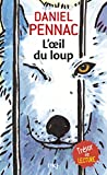 oeil du loup (L') | Pennac, Daniel (1944-....). Auteur