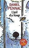 L'Oeil du loup par Pennac