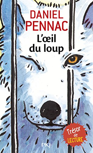 L'Oeil Du Loup (Pocket Jeunesse) par Daniel Pennac