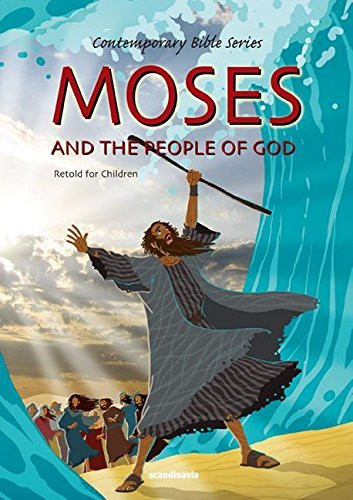 Moses and the People of God, Retold (Contemporary Bibles) by Joy Melissa Jensen (2009-01-01)