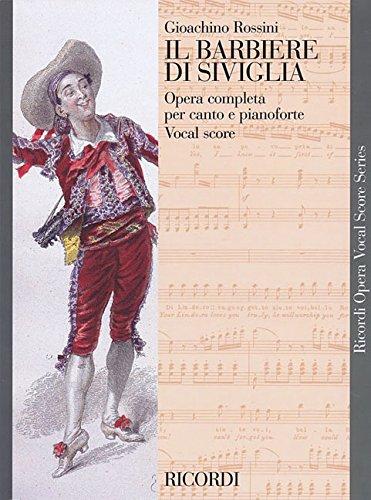 Il barbiere di Siviglia. Melodramma buffo in due atti. Ediz. italiana e inglese (Ricordi Opera Vocal Score)