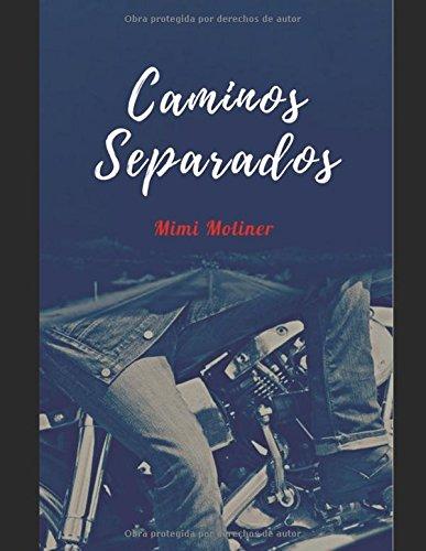 Caminos Separados (Saga Bombers&Devils)