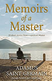 Memoirs of a Master: Short stories from a spiritual Master
