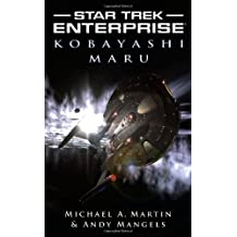 Kobayashi Maru (Star Trek: Enterprise) by Andy Mangels (2008-10-06)