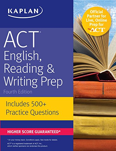 ACT English, Reading & Writing Prep: Includes 500+ Practice Questions (Kaplan Test Prep)