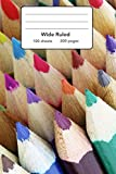 "Wide Ruled Composition Notebook 6"" x 9"". Crayon Color Pencils Child School: 6"" x 9"". 200 Pages. Book Cover With Beautiful Crayon Color Pencils Child School Background Pattern."