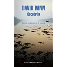 Cocodrilo (Crocodile: Memoirs from a Mexican Drug-Running Port) by David Vann (2015-11-24)