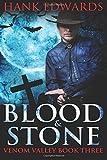Blood & Stone: Volume 3 (Venom Valley)