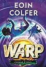 W.A.R.P. (Tome 3-L'homme éternel) par Colfer