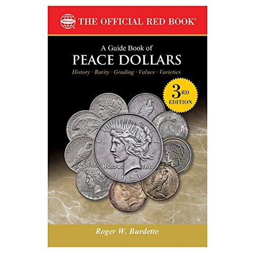 A Guide Book of Peace Dollars, 3rd Edition (The Official Red Book) -