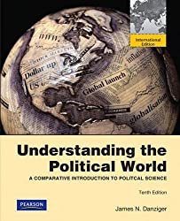 Understanding the Political World: A Comparative Introduction to Political Science: International Edition