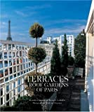 Terraces and Roof Gardens of Paris by Alexandra D'Arnoux (2002-04-02)