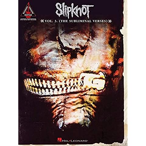 Slipknot - Vol. 3 (The Subliminal Verses) (Guitar Recorded Versions) by Slipknot (2004-09-01)