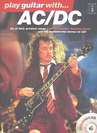 Play Guitar with AC/DC (+CD) : Songbook for voice/guitar/tab - Tabs Ac