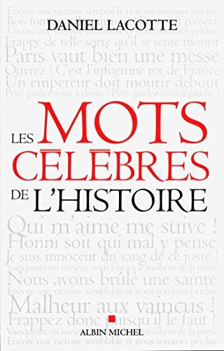Livre gratuits Les Mots célèbres de l'histoire pdf