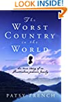 The Worst Country in the World: The t...