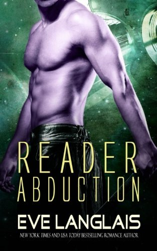 Reader Abduction (Alien Abduction) (Volume 7) by Eve Langlais (2016-05-09)