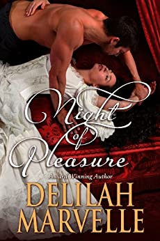Night of Pleasure (School of Gallantry Book 4) by [Marvelle, Delilah]