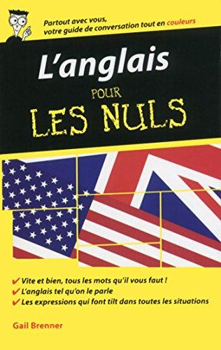 L'anglais - Guide de conversation pour les Nuls, 2me dition