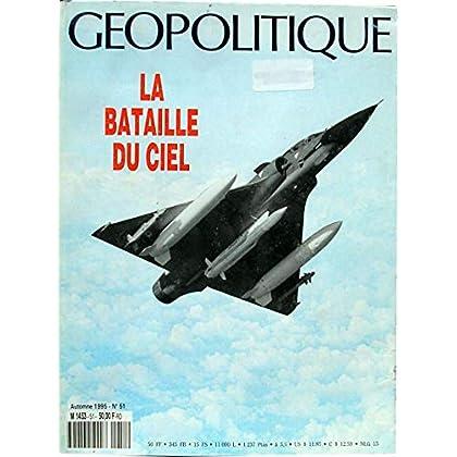 Géopolitique, numéro 51 : La bataille du ciel, les nouveaux enjeux de l'espace