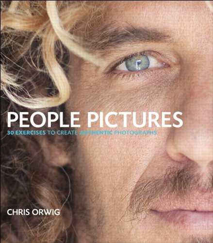 People Pictures: 30 Exercises for Creating Authentic Photographs (English Edition)