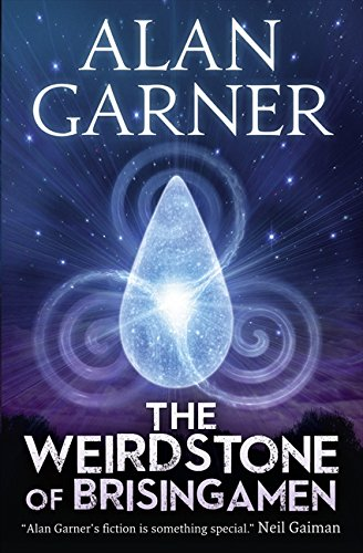 The Weirdstone of Brisingamen por Alan Garner