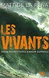 Les Vivants - Tome 1