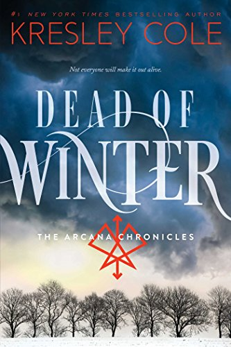 Dead of Winter (The Arcana Chronicles Book 3) (English Edition) por Kresley Cole