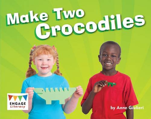 Make Two Crocodiles (Engage Literacy Blue)