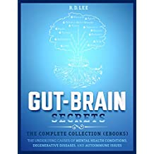 Gut-Brain Secrets:  The Complete Collection: Parts 1-6 (English Edition)
