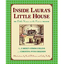 "Inside Laura's Little House: The ""Little House on the Prairie"" Treasury"