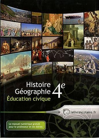Histoire Géographie Education civique 4e : Manuel élève
