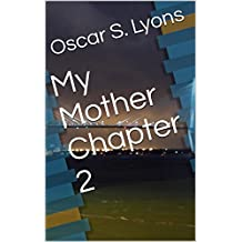 My Mother Chapter 2 (English Edition)
