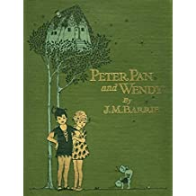 PETER PAN (PETER & WENDY)(Annotated) (English Edition)