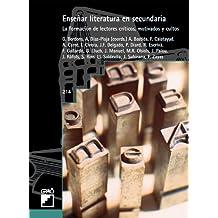 Enseñar Literatura En Secundaria (GRAO - CASTELLANO) - 9788478273935