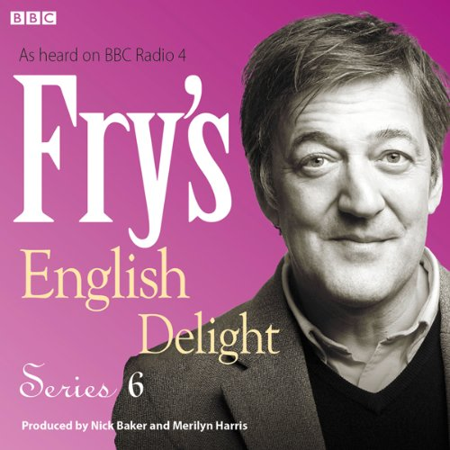 Fry's English Delight - Series 6  Audiolibri