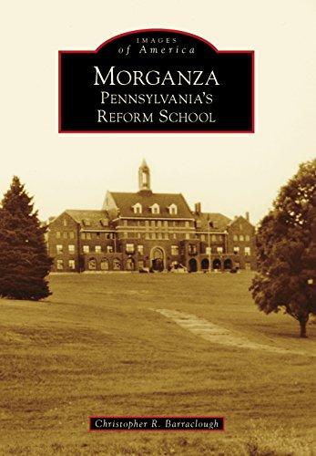 Serie Cupola (Morganza: Pennsylvania's Reform School (Images of America) (English Edition))