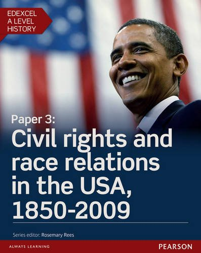 Edexcel A Level History, Paper 3: Civil rights and race relations in the USA, 1850-2009 Student Book + ActiveBook (Edexcel GCE History 2015) por Derrick Murphy
